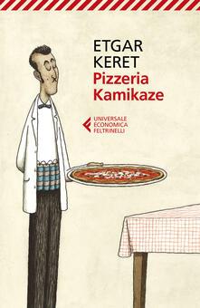 Pizzeria Kamikaze - Etgar Keret - copertina