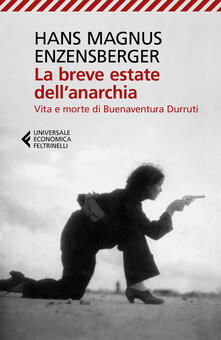 Warholgenova.it La breve estate dell'anarchia. Vita e morte di Buenaventura Durruti Image