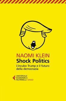 Daddyswing.es Shock politics. L'incubo Trump e il futuro della democrazia Image