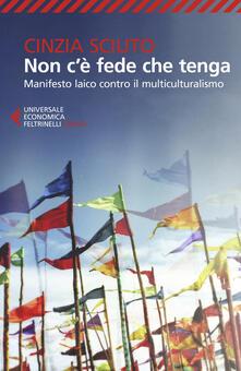 Voluntariadobaleares2014.es Non c'è fede che tenga. Manifesto laico contro il multiculturalismo Image