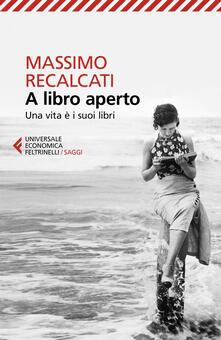 A libro aperto. Una vita è i suoi libri.pdf