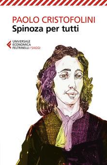 Spinoza per tutti - Paolo Cristofolini - copertina