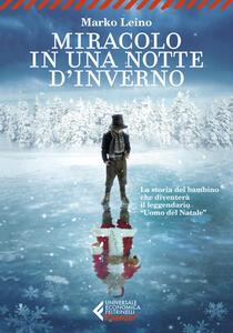 Libro Miracolo in una notte d'inverno Marko Leino