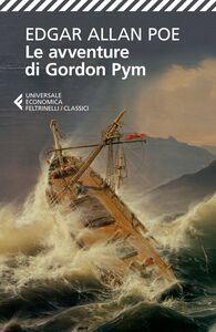 Foto Cover di Le avventure di Gordon Pym, Libro di Edgar Allan Poe, edito da Feltrinelli