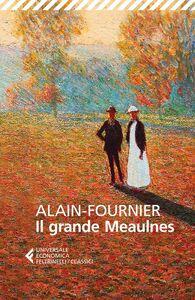 Libro Il grande Meaulnes Henri Alain-Fournier