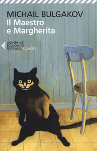 Foto Cover di Il Maestro e Margherita, Libro di Michail Bulgakov, edito da Feltrinelli