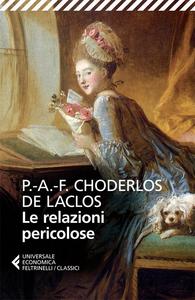 Libro Le relazioni pericolose Pierre Choderlos de Laclos