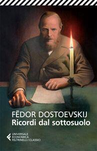 Libro Ricordi dal sottosuolo Fëdor Dostoevskij
