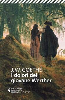 I dolori del giovane Werther - Johann Wolfgang Goethe - copertina