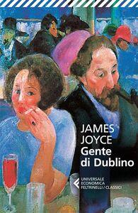 Foto Cover di Gente di Dublino, Libro di James Joyce, edito da Feltrinelli