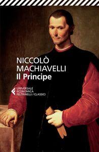 Foto Cover di Il principe, Libro di Niccolò Machiavelli, edito da Feltrinelli