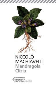 Libro Mandragola-Clizia Niccolò Machiavelli