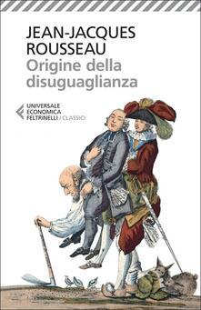 Origine della disuguaglianza - Jean-Jacques Rousseau - copertina