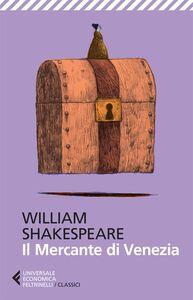 Libro Il mercante di Venezia. Testo originale a fronte William Shakespeare
