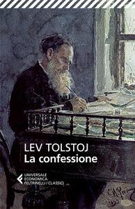 Foto Cover di La confessione, Libro di Lev Tolstoj, edito da Feltrinelli