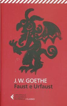 Faust e Urfaust. Testo tedesco a fronte - Johann Wolfgang Goethe - copertina