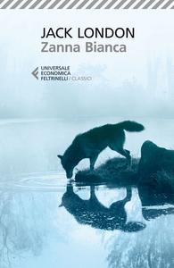 Libro Zanna Bianca Jack London