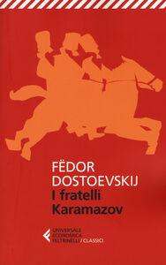 Foto Cover di I fratelli Karamazov, Libro di Fëdor Dostoevskij, edito da Feltrinelli