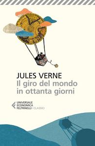 Libro Il giro del mondo in ottanta giorni Jules Verne