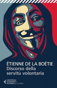 Libro Discorso sulla servitù volontaria Etienne de La Boëtie