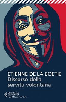 Discorso sulla servitù volontaria - Etienne de La Boëtie - copertina