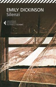 Libro Silenzi. Testo inglese a fronte Emily Dickinson