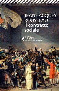 Libro Il contratto sociale Jean-Jacques Rousseau