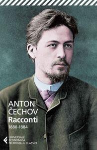 Foto Cover di Racconti (1880-1884), Libro di Anton Cechov, edito da Feltrinelli