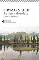 Libro La terra desolata-Quattro quartetti. Testo inglese a fronte Thomas S. Eliot