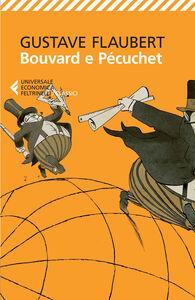 Foto Cover di Bouvard e Pécuchet, Libro di Gustave Flaubert, edito da Feltrinelli