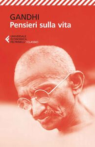 Libro Pensieri sulla vita Mohandas Karamchand Gandhi