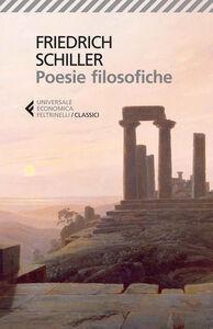Libro Poesie filosofiche. Testo tedesco a fronte Friedrich Schiller