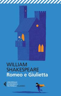 Romeo e Giulietta. Testo inglese a fronte - Shakespeare William - wuz.it