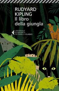 Foto Cover di Il libro della giungla, Libro di Rudyard Kipling, edito da Feltrinelli