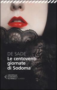 Libro Le centoventi giornate di Sodoma François de Sade