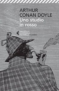 Foto Cover di Uno studio in rosso, Libro di Arthur Conan Doyle, edito da Feltrinelli