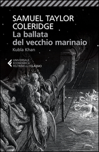 Libro La ballata del vecchio marinaio-Kubla Khan. Testo inglese a fronte Samuel Taylor Coleridge