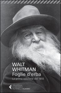 Libro Foglie d'erba. Testo inglese a fronte Walt Whitman