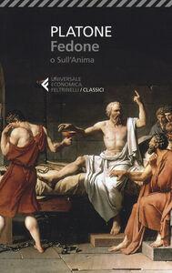 Libro Fedone o sull'anima. Testo originale a fronte Platone