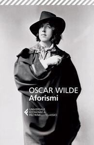 Foto Cover di Aforismi, Libro di Oscar Wilde, edito da Feltrinelli
