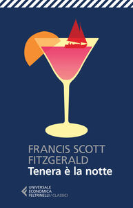 Foto Cover di Tenera è la notte, Libro di Francis Scott Fitzgerald, edito da Feltrinelli