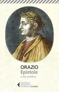 Foto Cover di Epistole-Ars poetica. Testo latino a fronte, Libro di Q. Flacco Orazio, edito da Feltrinelli