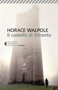 Foto Cover di Il castello di Otranto, Libro di Horace Walpole, edito da Feltrinelli