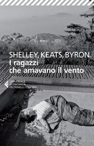 Foto Cover di I ragazzi che amavano il vento. Testo inglese a fronte, Libro di AA.VV edito da Feltrinelli