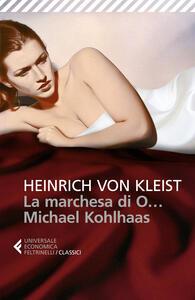 La marchesa di O...-Michael Kohlhaas - Heinrich von Kleist - copertina