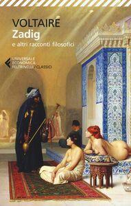 Libro Zadig e altri racconti filosofici Voltaire