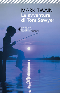 Libro Le avventure di Tom Sawyer Mark Twain