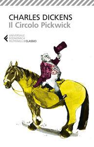 Foto Cover di Il circolo Pickwick, Libro di Charles Dickens, edito da Feltrinelli