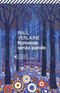 Libro Romanze senza parole. Testo francese a fronte Paul Verlaine