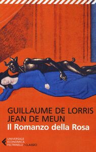 Libro Il romanzo della rosa Guillaume de Lorris , Jean de Meun